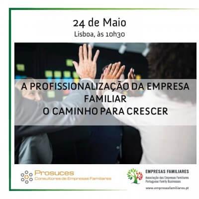 Workshop - A Profissionalização da Empresa Familiar: O Caminho para Crescer